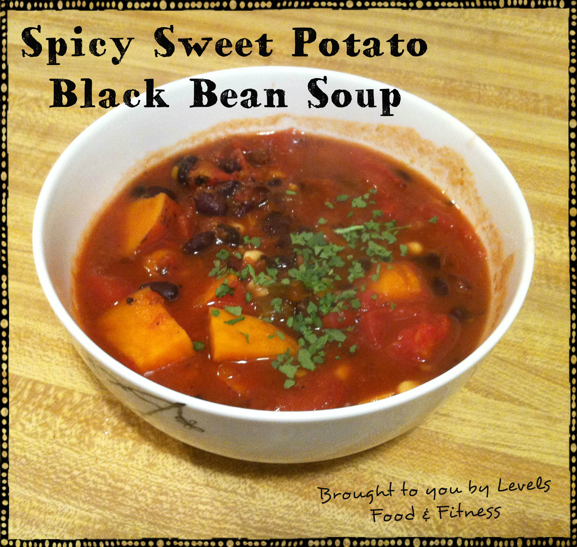 WIAW featuring this week's star: Spicy Sweet Potato Black Bean Soup