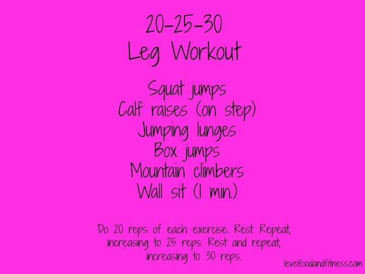 20-25-30 leg workout